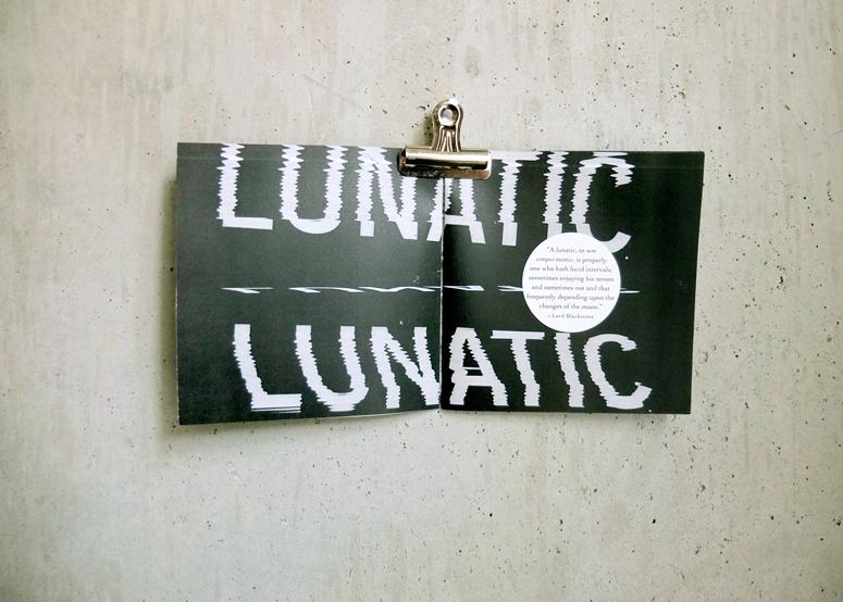 Lunatic, 2013